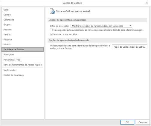 Facilidade de Acesso nas definições do Outlook.