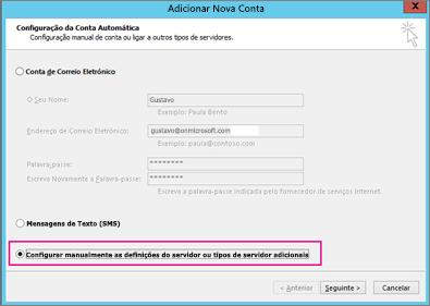Selecione Configurar manualmente as definições do servidor ou tipos de serviço adicionais.