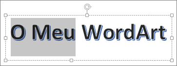 WordArt com parte do texto selecionado