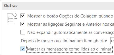 Caixa de verificação Marcar as mensagens como lidas ao eliminar, na caixa de diálogo Opções do Outlook