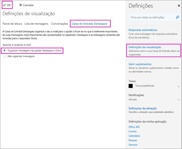 Na página Definições de visualização, pode ativar ou desativar a Caixa de Entrada Destaques