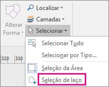 Clique em Seleção de Laço no grupo Edição no separador Base.