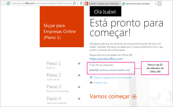 Quando comprou o Skype para Empresas Online, criou uma conta no Office 365.