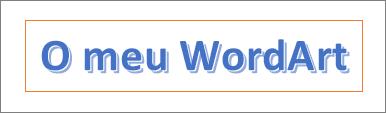 Exemplos de WordArt