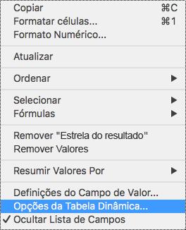Opções da Tabela Dinâmica no menu de contexto do Excel para Mac.