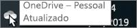 Captura de ecrã a mostrar o cursor a passar sobre o ícone branco do OneDrive, com o texto OneDrive – Pessoal.