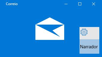 Descrição geral do Narrador e do Correio para Windows 10