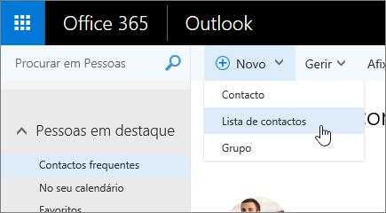 Captura de ecrã do comando Novo, com a Lista de contactos selecionada.