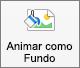 Mostra o botão Animate como Fundo no separador Formato de Imagem no PowerPoint para Mac