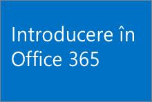 Introducere în Office 365