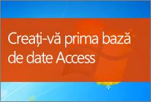 Creați-vă prima bază de date Access 2013