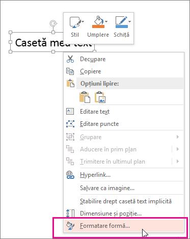 Comanda Formatare formă din meniul de comenzi rapide, declanșată de comanda clic dreapta pe bordura formei