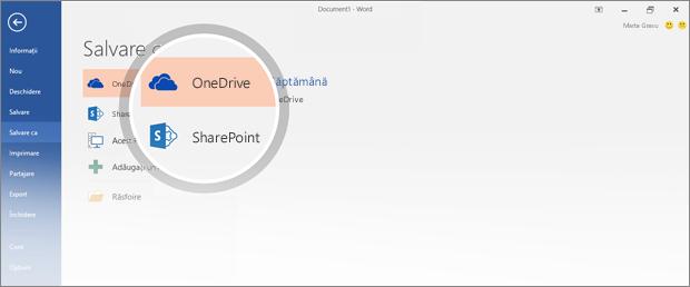 Locațiile OneDrive și SharePoint pentru salvarea documentului sunt evidențiate