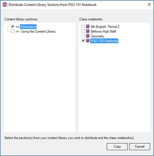 Distribuirea panoul de bibliotecă de conținut cu o listă de bibliotecă de conținut secțiuni și o listă de blocnotesuri școlare ca destinații. Butoanele pentru a selecta Copiere sau anularea.