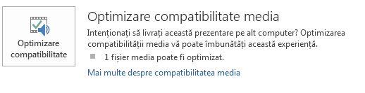 butonul optimizare compatibilitate în PowerPoint