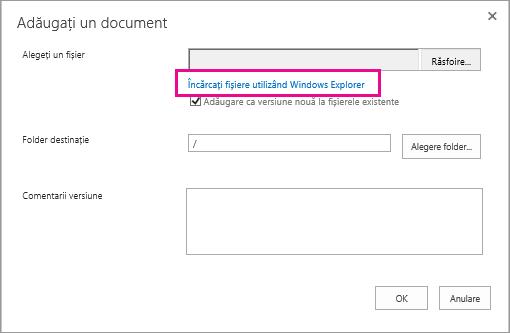 Alegeți Încărcați fișiere utilizând Windows Explorer.