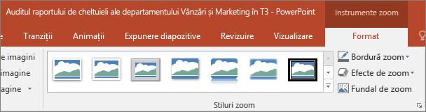 Afișează diferite stiluri de Zoom și efecte, puteți alege pe fila Format, în PowerPoint.