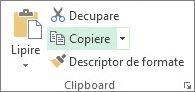 Comanda Copiere în grupul Clipboard