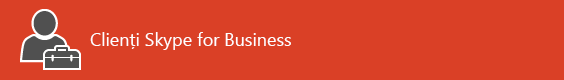 Resurse pentru clientul Skype for Business – Pagina de start