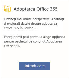 Alegeți Introducere pe fișa Office 365 Adoption