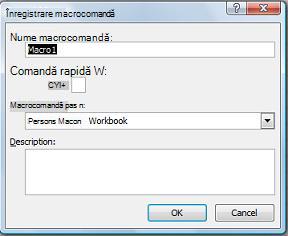 Casetă de dialog Înregistrare macrocomandă