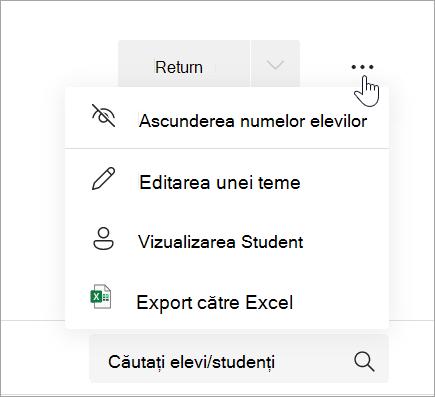 Lista verticală Mai multe opțiuni, cu opțiunile Ascundeți numele elevilor/studenților, Editați tema pentru acasă, Vizualizarea pentru elevi/studenți și Ștergeți tema pentru acasă afișată.