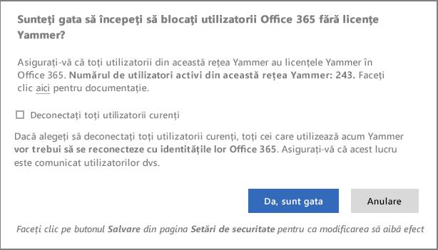 Captură de ecran a casetei de dialog de confirmare pentru a porni blochează utilizatorii fără licențe Yammer