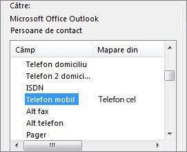 Tel. celular este mapat la câmpul Telefon mobil Outlook