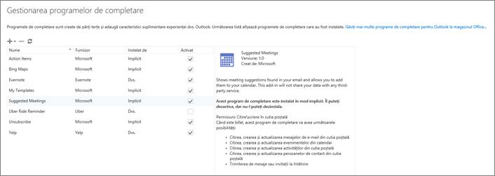 """Captură de ecran a ferestrei """"Gestionați programele de completare"""" unde puteți să adăugați sau să eliminați programe de completare, să vizualizați informații despre un program de completare și să accesați magazinul Office pentru a găsi mai multe programe de completare pentru Outlook. Este selectat programul de completare Întâlniri sugerate și sunt afișate informații despre acesta."""