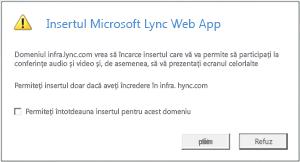 Acces web la Lync—acordați încredere domeniului insertului întotdeauna sau numai pentru sesiunea curentă