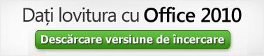 Descărcați versiunea de încercare Office 2010: (c) Microsoft Corporation