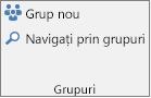 Butoanele Grup nou și Navigați prin grupuri din panglică