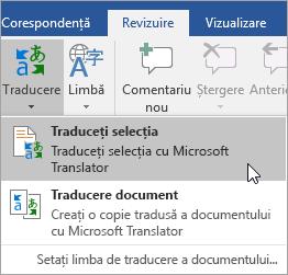 Afișează opțiunea traducerea selecție sub fila revizuire