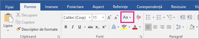 Butonul Modificare majuscule/minuscule este evidențiat pe fila Pornire.