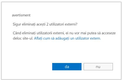 Mesaj de avertizare atunci când sunteți pe punctul de a șterge contul unui utilizator extern