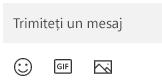Sub caseta mesaj sunt butoanele pentru inserarea emoji, a unui GIF sau a unei imagini.