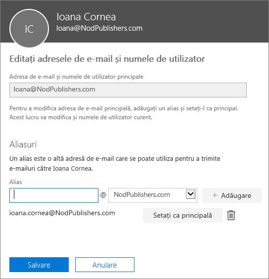 Panoul Editați adresele de e-mail și numele de utilizator afișând adresa de e-mail principală și un alias care poate fi setat ca adresă de e-mail principală.