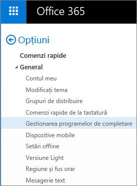 """Captură de ecran a secțiunii General cu meniul de Opțiuni în Outlook, cu opțiunea """"Gestionați programele de completare"""" evidențiată."""
