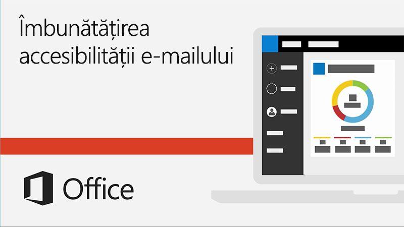 Videoclip Îmbunătățirea accesibilității e-mailului