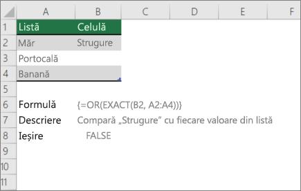 Un exemplu de utilizarea sau și exactă funcții pentru a compara o valoare într-o listă de valori