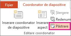 Opțiunea Păstrare din fila Coordonator de diapozitive