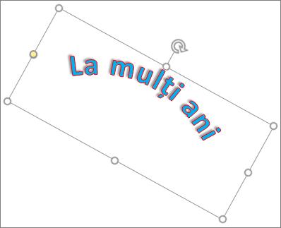 Rotirea unui obiect WordArt cu instrumentul de rotire