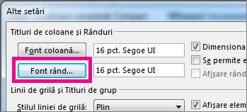 Faceți clic pe Font rând, apoi efectuați selecțiile pe care le doriți.