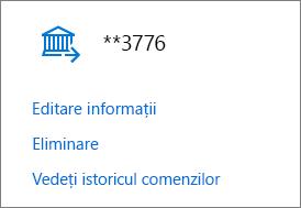 Pagina Opțiuni de plată cu linkurile Editați informațiile, Eliminare și Vizualizați istoricul comenzilor pentru un cont bancar.