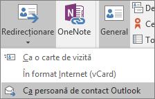 În Outlook, pe fila persoană de Contact, în grupul acțiuni, alegeți Foward, apoi alegeți o opțiune.