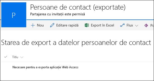 Listă SharePoint cu înregistrarea intitulată Solicitat pentru a exporta Access Web App