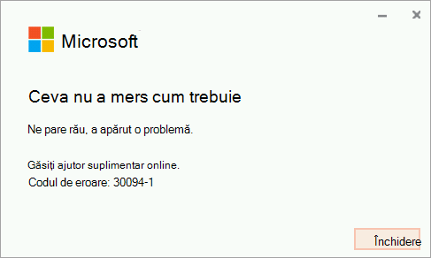 Codul de eroare 30094-4 atunci când instalați Office