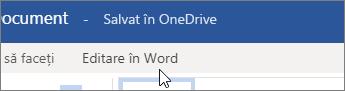 Lângă partea de sus a ecranului, faceți clic pe Editare în Word