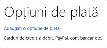 Pagina Opțiuni de plată, afișând linkul Adăugați o opțiune de plată.