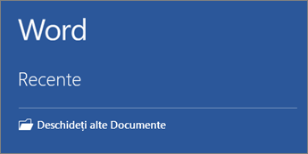 Se afișează o listă cu documentele utilizate cel mai recent.